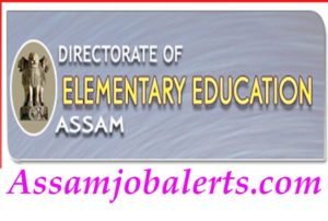 Directorate of Elementary Education Assam Recruitment