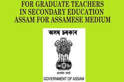 TET EXAMINATION 2017 FOR GRADUATE TEACHERS IN SECONDARY EDUCATION ASSAM FOR ASSAMESE MEDIUM