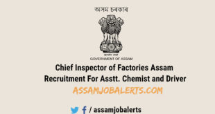 Chief Inspector of Factories Assam Recruitment