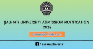 GAUHATI UNIVERSITY ADMISSION NOTIFICATION 2018