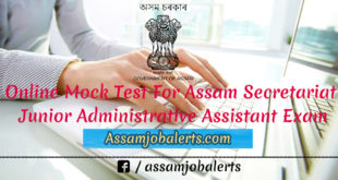 Mock Test For Assam Secretariat Junior Administrative Assistant Exam