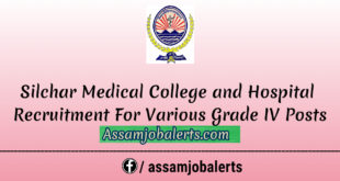 Silchar Medical College Hospital, Silchar Recruitment