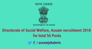 Directorate of Social Welfare, Assam recruitment 2018 for total 56 Posts