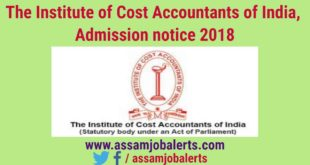 The Institute of Cost Accountants of India, Guwahati Admission notice 2018