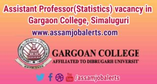 Assistant Professor(Statistics) vacancy in Gargaon College, Simaluguri