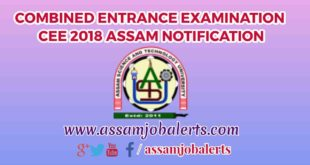 COMBINED ENTRANCE EXAMINATION CEE 2018 ASSAM NOTIFICATION