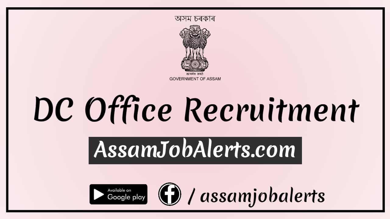 Deputy Commissioner, Golaghat Recruitment of Mandal for total 34 Posts