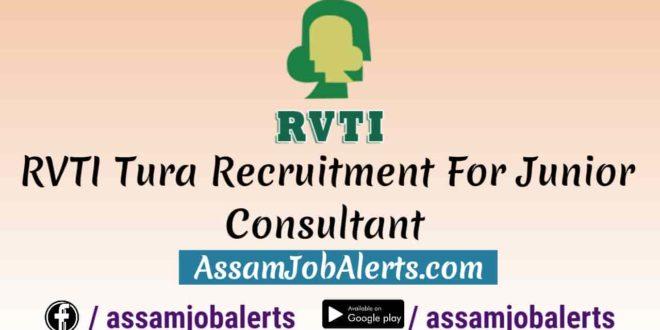 rvti tura recruitment for junior consultant 2018