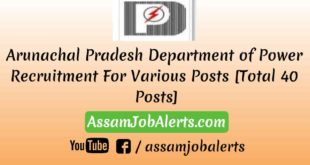 Arunachal Pradesh Department of Power Recruitment For Various Posts Assamjobalerts.com