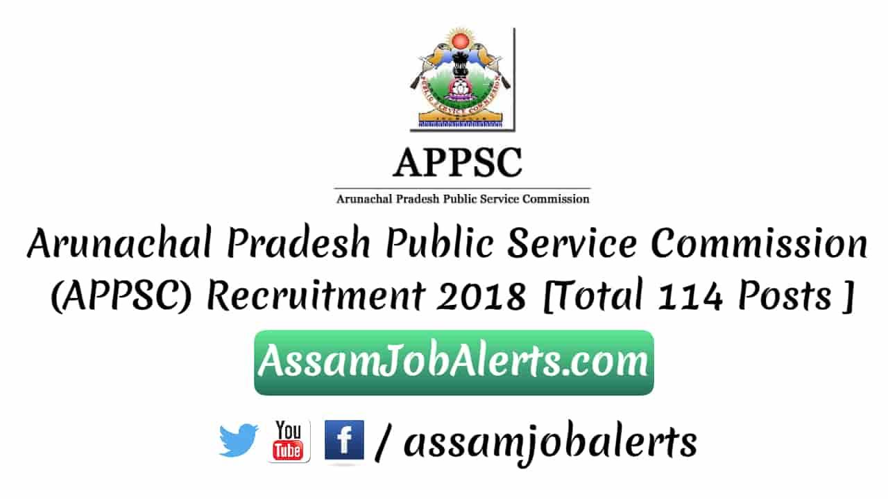 Arunachal Pradesh Public Service Commission (APPSC ...