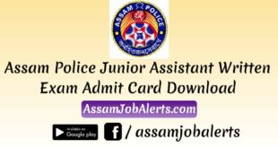 Assam Police Junior Assistant Written Exam Admit Card Download