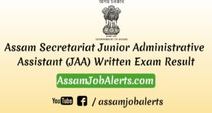 Assam Secretariat Junior Administrative Assistant (JAA) Written Exam Result by AssamJobAlerts.com
