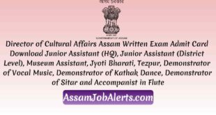Director of Cultural Affairs Assam Written Exam Admit Card Download For Junior Assistant (HQ), Junior Assistant (District Level) Assamjobalerts.com