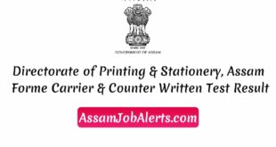 Directorate of Printing & Stationery, Assam Forme Carrier & Counter Written Test Result