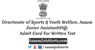 Directorate of Sports & Youth Welfare, Assam Junior Assistant(HQ) Admit Card Download For Written Test