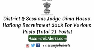 District & Sessions Judge Dima Hasao Haflong Recruitment 2018 For the Posts Court Peon, Bunglow Peon and Jarikarak