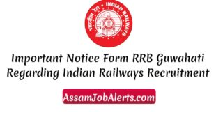 Important Notice Form RRB Guwahati Regarding RRB Recruitment 2018