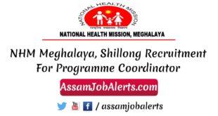 NHM Meghalaya, Shillong Recruitment For Programme Coordinator 2018