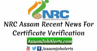 NRC Assam Recent News For Certificate Verification and NRC Online Check