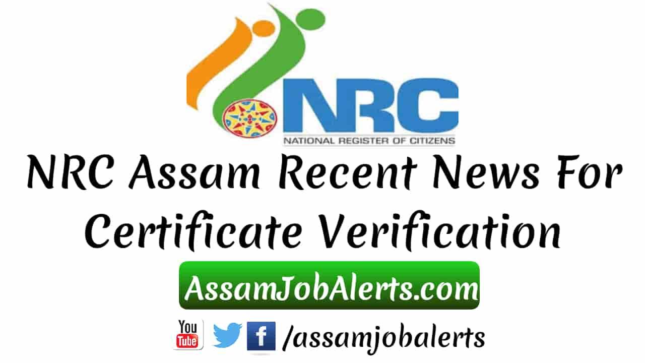 Nrc assam recent news for certificate verification altavistaventures Choice Image
