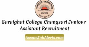 Saraighat College Changsari Juniour Assistant Recruitment