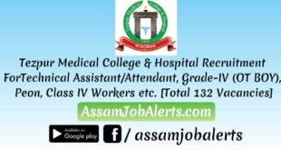 Tezpur Medical College & Hospital Recruitment For Various Posts Assamjobalerts.com