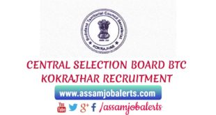 CENTRAL SELECTION BOARD BTC KOKRAJHAR RECRUITMENT OF Jr ASSISTANT, Sr ASSISTANT, COMPUTER OPERATOR, STENOGRAPHER AND SUPERINTENDENT POSTS