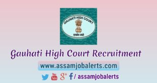 Gauhati High Court Recruitment of Stenographer Grade – II and Stenographer Grade – III for total 97 Posts
