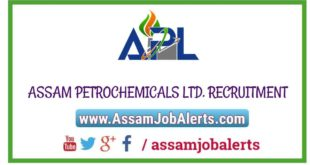 ASSAM PETROCHEMICALS LTD RECRUITMENT 2018 FOR TOTAL 58 POSTS