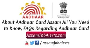 About AAdhaar Card Assam All You Need to Know, FAQs Regarding Aadhaar Card