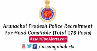 Arunachal Pradesh Police Recruitment For Head Constable