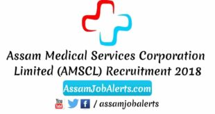 Assam Medical Services Corporation Limited (AMSCL) Recruitment 2018