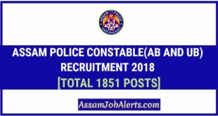 Assam Police Constable(AB and UB) Recruitment 2018