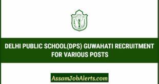 DELHI PUBLIC SCHOOL(DPS) GUWAHATI RECRUITMENT