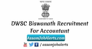 DWSC Biswanath Recruitment For Accountant