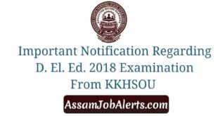 Important Notification Regarding D. El. Ed. 2018 Examination From KKHSOU