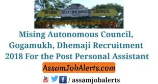 Mising Autonomous Council, Gogamukh, Dhemaji Recruitment 2018