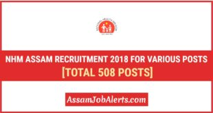 NHM Assam Recruitment 2018 For Various Posts - Apply Online at nhm.assam.gov.in