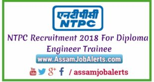 NTPC Recruitment 2018 For Diploma Engineer Trainee For Total 362 Posts