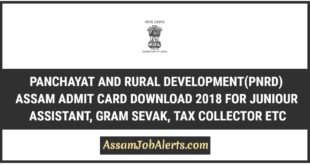 PNRD Assam Admit Card Download 2018 For Written Examination To Be Held On 20 May 2018