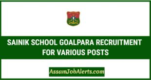 SAINIK SCHOOL GOALPARA RECRUITMENT FOR VARIOUS POSTS