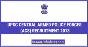 UPSC Central Armed Police Forces (ACs) Recruitment 2018