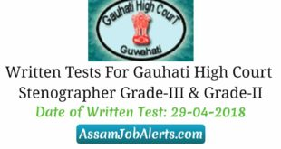 Written Tests For Gauhati High Court Stenographer