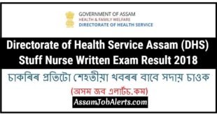 Directorate of Health Service Assam (DHS) Stuff Nurse Written Exam Result 2018