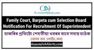 Family Court, Barpeta cum Selection Board Notification For Recruitment Of Superintendent