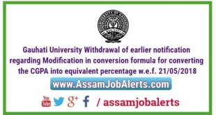 Gauhati University Withdrawan of earlier notification regarding Modification in conversion formula for converting the CGPA into equivalent percentage w.e.f. 21/05/2018