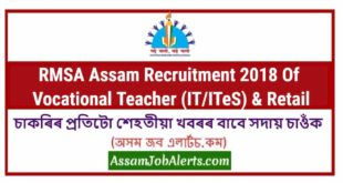 RMSA Assam Recruitment 2018 Of Vocational Teacher (IT/ITeS) & Retail