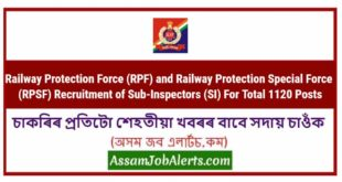 Railway Protection Force (RPF) and Railway Protection Special Force (RPSF) Recruitment of Sub-Inspectors (SI) For Total 1120 Posts