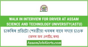 Walk in Interview For Driver at Assam Science and Technology University(ASTU)