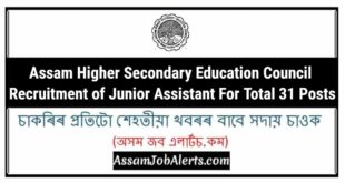 Assam Higher Secondary Education Council Recruitment of Junior Assistant For Total 31 Posts